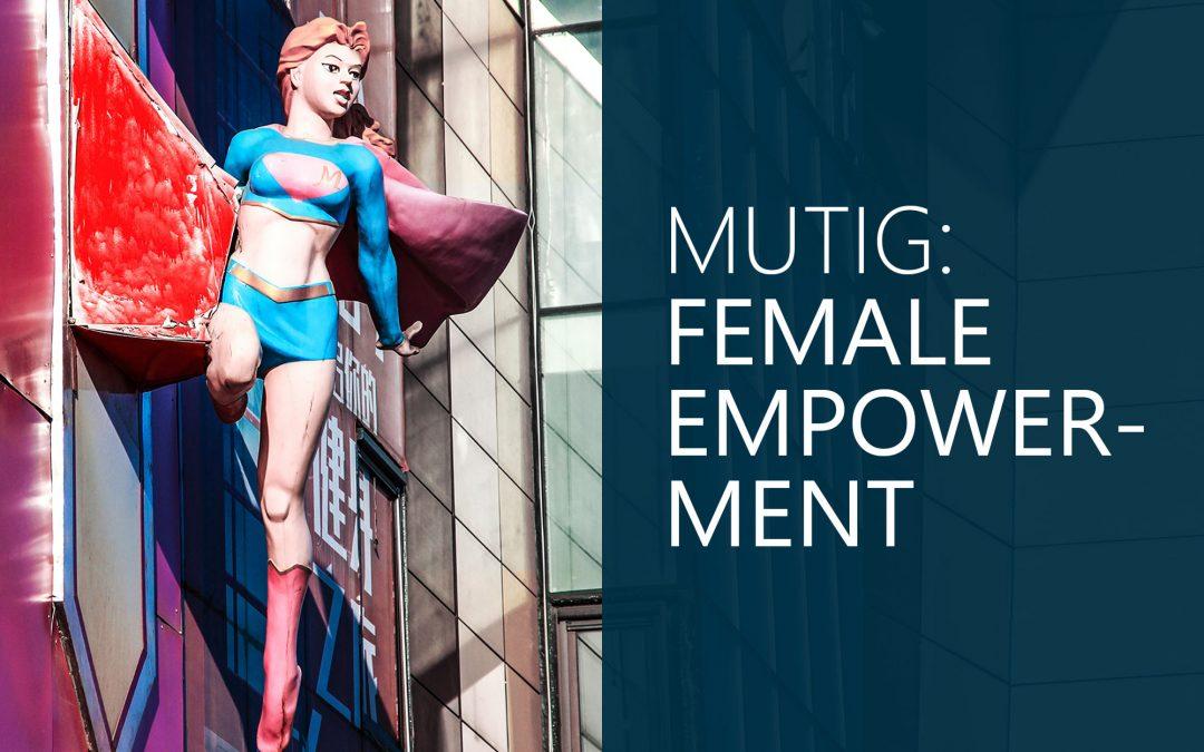 Female Empowerment.