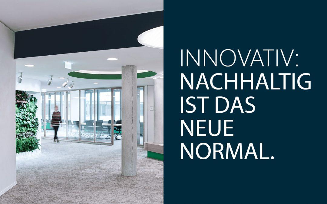 Innovativ: Nachhaltig ist das neue Normal. Interview mit dem DGNB.